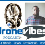 Dronevibes podcast - Micah Burnside