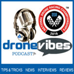 DroneVibes Podcast - Drone Nationals